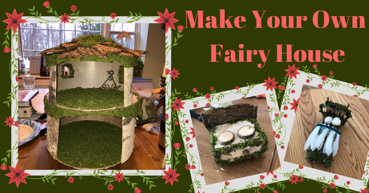 Make Your Own Fairy House