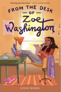 FROM THE DESK OF ZOE WASHINGTON by Janae Marks