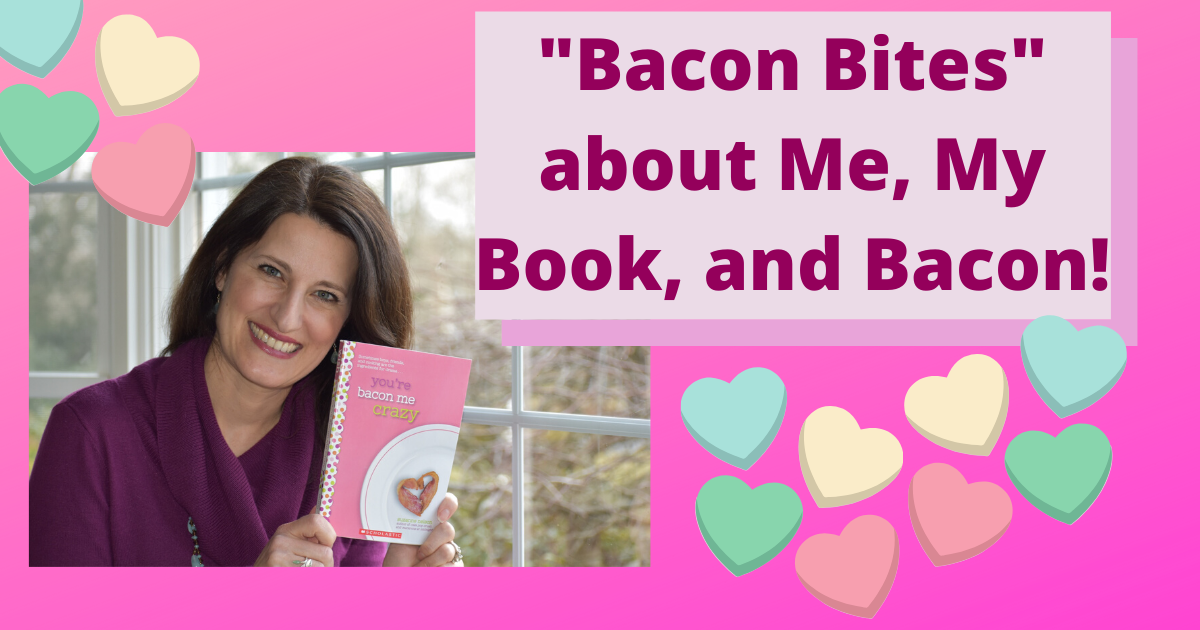 Bacon Bites about Me, My Book, and Bacon!